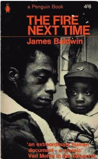 James Baldwin's The Fire Next Time