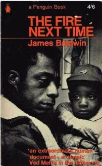 James Baldwin's The Fire Next Time
